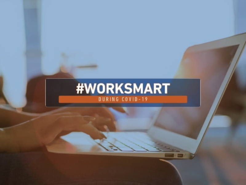 #WorkSmart During COVID-19